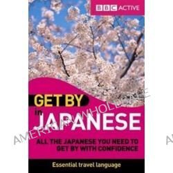 Get by in Japanese Book by Yuko Hashimoto, 9781406642780.