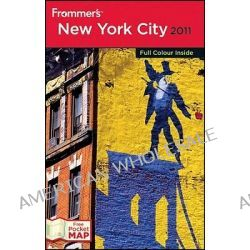 Frommer's New York City 2011 , International Edition by Brian Silverman, 9780470877159.