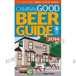 Good Beer Guide 2014 by Campaign for Real Ale, 9781852493127.