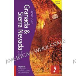 Granada & Sierra Nevada Footprint Focus Guide, Includes La Alpujarra, Pradollano, Guadix, La Costa Tropical by Andy Symington, 9781910120248.