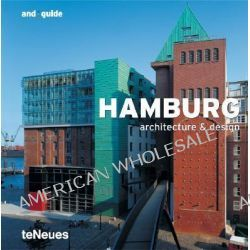 Hamburg, Architecture & Design by Christian Datz, 9783832790783.
