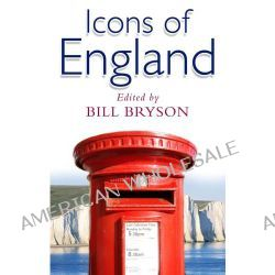 Icons Of England by Bill Bryson, 9780552776356.