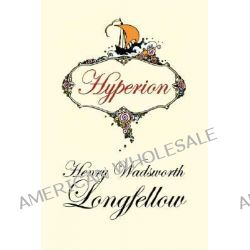 Hyperion by Henry Wadsworth Longfellow, 9781434464194.