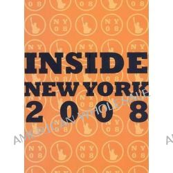 Inside New York 2008 by James R. Williams, 9781892768407.
