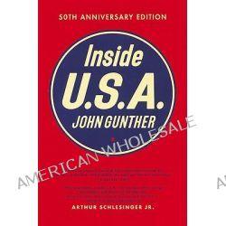 Inside U.S.A. by John Gunther, 9781565843585.