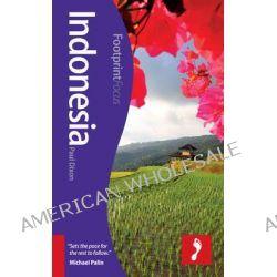 Indonesia Footprint Focus Guide by Paul Dixon, 9781908206909.