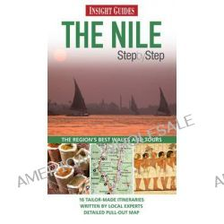 Insight Guides, The Nile Step by Step, 9789812823076.