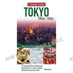 Insight Guides, Tokyo Step by Step by Insight, 9789812821119.