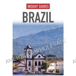 Insight Guides : Brazil by Insight Guides, 9781780051468.
