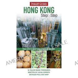 Insight Guides, Hong Kong Step by Step by Insight, 9789812820990.