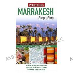 Insight Guides, Marrakesh Step by Step by Insight Guides, 9789812821546.
