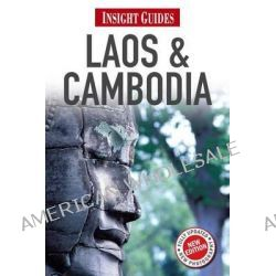 Insight Guides : Laos & Cambodia by Insight Guides, 9781780051376.