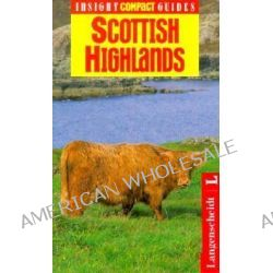 Insight Compact Guide Scottish Highlands by Insight Guides, 9780887295652.