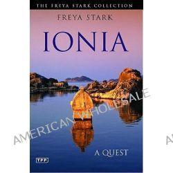 Ionia, A Quest by Freya Stark, 9781848851917.