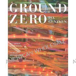 Isa Genzken, Ground Zero by Isa Genzken, 9783865217400.