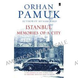 Istanbul, Memories of a City by Orhan Pamuk, 9780571218332.