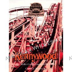 Kennywood, The Roller Coaster Capital of the World by Charles J Jacques, Jr., 9780911572247.