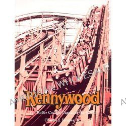 Kennywood...Roller Coaster Capital of the World by Charles J., Jr. Jacques, 9780961439255.