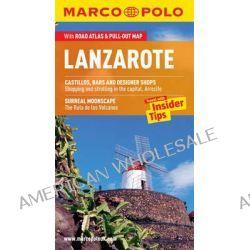 Lanzarote Marco Polo Guide by Marco Polo, 9783829706674.