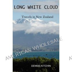 Long White Cloud by Dennis Kitchin, 9781593307387.