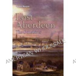 Lost Aberdeen, The Outskirts by Diane Morgan, 9781841588070.
