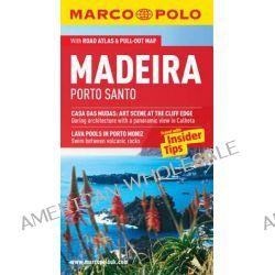 Madeira, Porto Santo Marco Polo Guide, Marco Polo Guides by Marco Polo, 9783829706698.