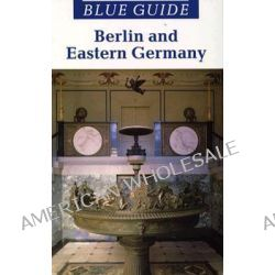 Massey: Berlin (Blue Guide) (Pr Only), Berlin (Blue Guide) by A. Massey, 9780393311976.