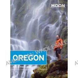 Moon Oregon by Judy Jewell, 9781612387567.