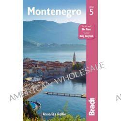 Montenegro by Annalisa Rellie, 9781841628578.