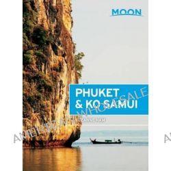Moon Phuket & Ko Samui by Suzanne Nam, 9781612389141.