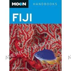 Moon Fiji, Moon Handbooks by David Stanley, 9781598807370.