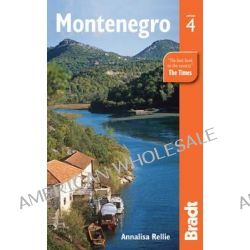 Montenegro, BRADT GUIDES by Annalisa Rellie, 9781841623818.