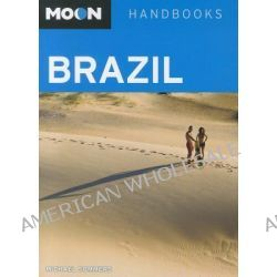 Moon Brazil, Moon Handbooks Brazil by Michael Sommers, 9781598808735.