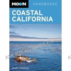 Moon Coastal California by Stuart Thornton, 9781566919982.