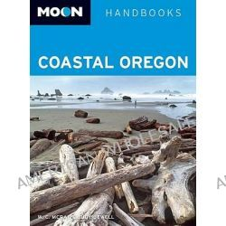Moon Coastal Oregon, Moon Handbooks by W. C. McRae, 9781598803686.