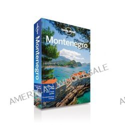 Montenegro, Lonely Planet Travel Guide by Lonely Planet, 9781741796025.
