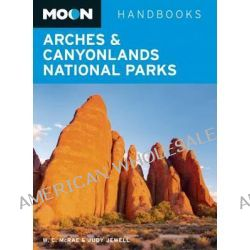 Moon Arches & Canyonlands National Parks by Bill McRae, 9781612385136.