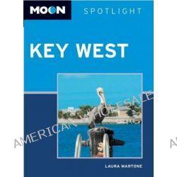 Moon Spotlight Key West, Moon Spotlight by Laura Martone, 9781612383651.