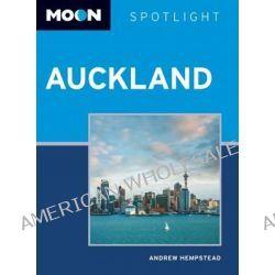 Moon Spotlight Auckland, Moon Spotlight by Andrew Hempstead, 9781612384948.