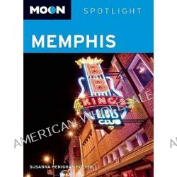 Moon Spotlight Memphis, Moon Spotlight Memphis by Susanna Henighan Potter, 9781598804058.