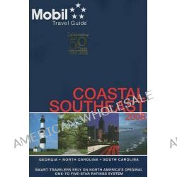 Mobil Travel Guide Coastal Southeast by Mobil Travel Guide, 9780841603080.