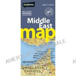 Middle East Road Map by Explorer Publishing and Distribution, 9789948442165.