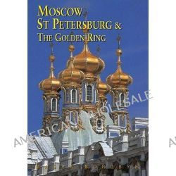 Moscow, St Petersburg and the Golden Ring, ODYSSEY BOOKS & GUIDE by Masha Nordbye, 9789622177710.