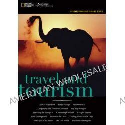 National Geographic Reader, Travel and Tourism by National Geographic Learning, 9781285084497.