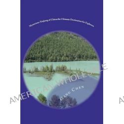 Mysterious Xinjiang of China, The Ultimate Destination for Explorers by MR Gang Chen, 9781475172102.