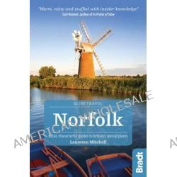 Norfolk, Local, Characterful Guides to Britain's Special Places by Laurence Mitchell, 9781841625515.