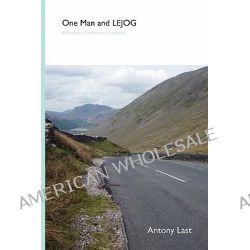 One Man and Lejog by Antony Last, 9781446171967.