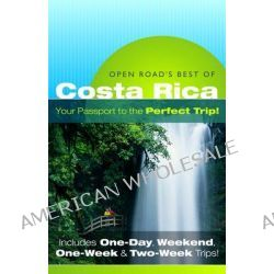 Open Road's Best of Costa Rica by Charlie Morris, 9781593601621.