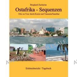 Ostafrika - Sequenzen by Burghard Zacharias, 9783848206445.