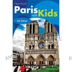 Open Road's Paris with Kids 4e by Valerie Qwinner, 9781593602000.